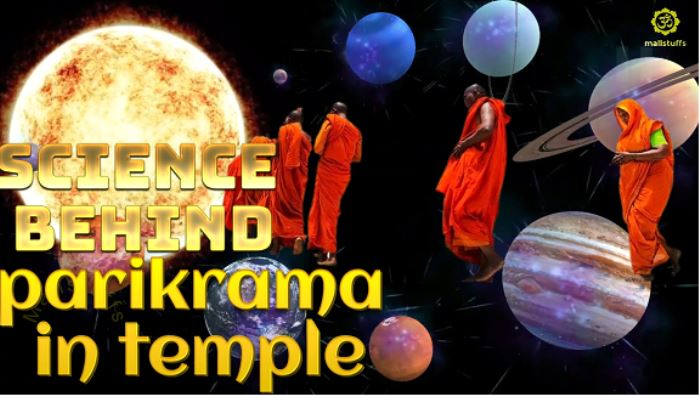 Science behind Circumambulation parikrama in temples and marriage